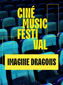 streaming Ciné Music Festival : Imagine Dragons SmokeMirrors - 2016 DVDRIP 2019