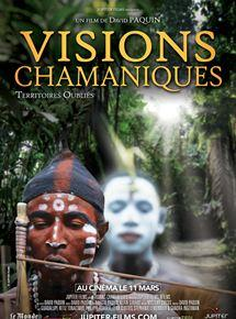 Visions Chamaniques : territoires oubliés DVDRIP 2019 Film Streaming