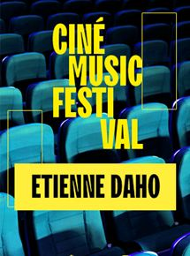 streaming Ciné Music Festival : Etienne Daho - 2018 DVDRIP 2019