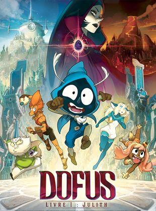 Dofus - Livre 1 : Julith 2015 DVDRIP Film Streaming